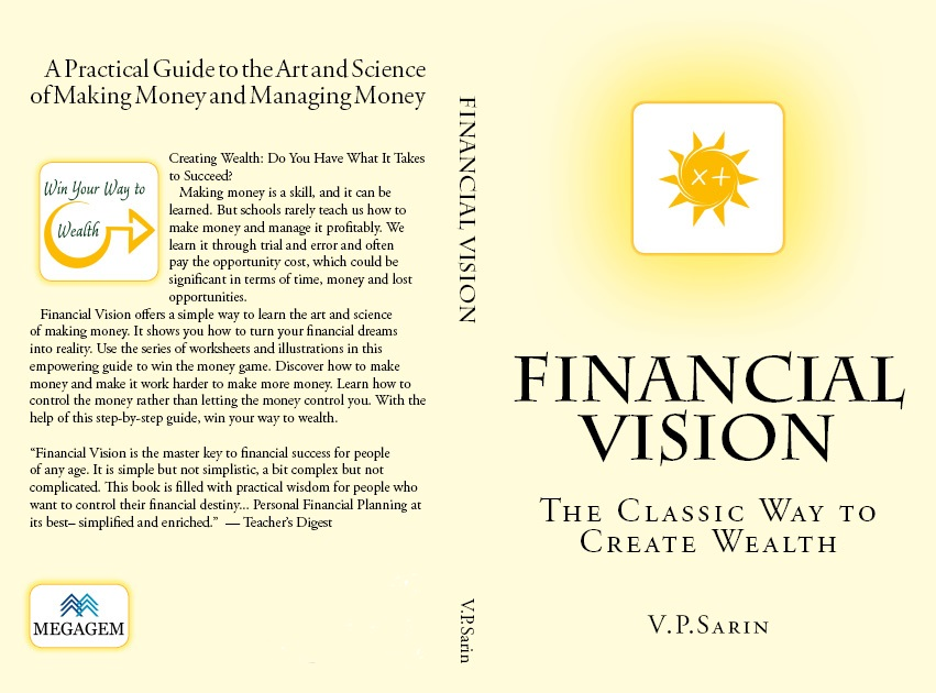 Financial Vision: The Classic Way to Create Wealth by V. P. Sarin